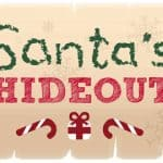 Make the Holidays less stressful with Santa's Hideout