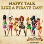 Tink & The Pirate Fairy Wish You A Happy Talk Like A Pirate Day!