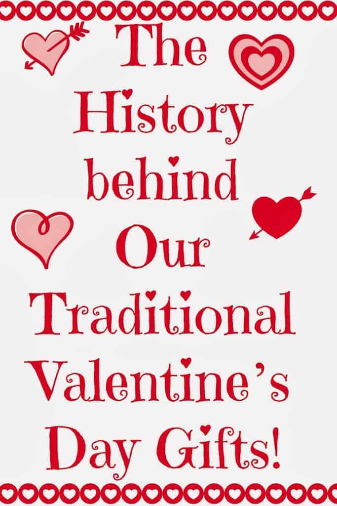 Do You Know the Strange History behind Our Traditional Valentine's Day Gifts?