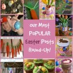 Our Most Popular Easter Posts- Easter Crafts and Recipe Round-Up