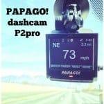 PAPAGO! dashcam  P2pro Review