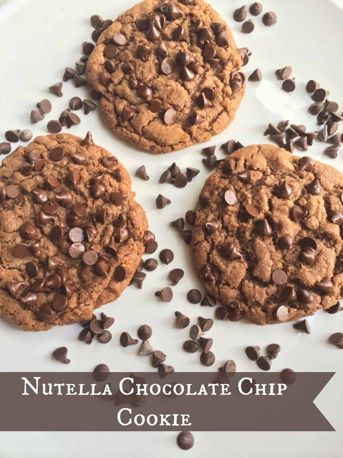 Nutella Chocolate Chip Cookie - A Sparkle of Genius