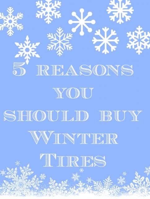 5 reasons you should buy Winter Tires