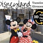 Disneyland Vacation Giveaway! Over $1,500 in prizes!