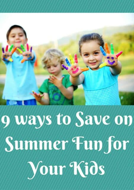 9ways to Save on Summer Fun for Your
