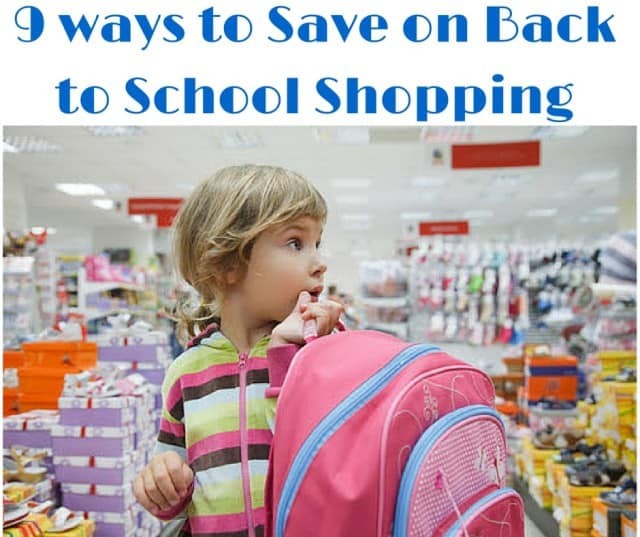 9 ways to Save on Back to School Shopping