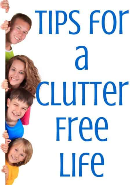 Tips for a Clutter Free Life