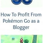 How To Profit From Pokémon Go as a Blogger