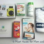 6 Must Haves for Mom and Baby