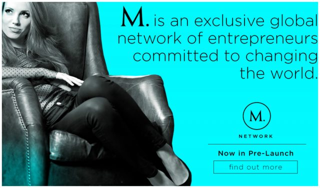 M. Network is Making Global Network Entrepreneurs