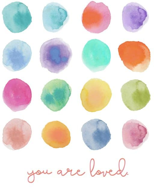 You are Loved Free Printable