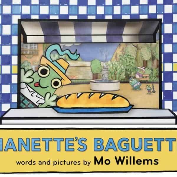 Nanette's Baguette By Mo Willems Giveaway