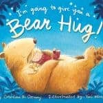 I'm Going to Give You a Bear Hug! By Caroline B. Cooney's