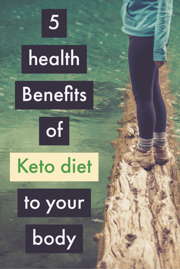 5 Proven HEALTH BENEFITS OF KETO DIET TO YOUR BODY