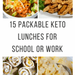 15 Packable Keto Lunches for School or Work