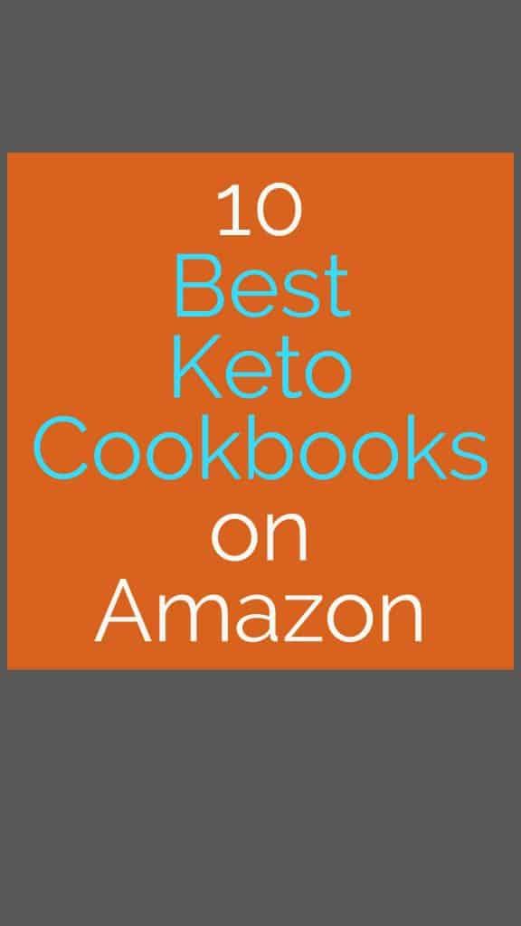 10 Best Keto Cookbooks on Amazon