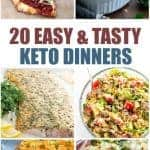 20 Easy and Tasty Keto Dinners