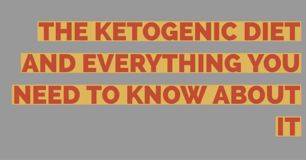 THE KETOGENIC DIET AND EVERYTHING YOU NEED TO KNOW ABOUT IT | Ketogenic Diet | Keto Diet | Keto Diet for Beginners | Keto Diet Tips | Keto Diet tips and tricks |