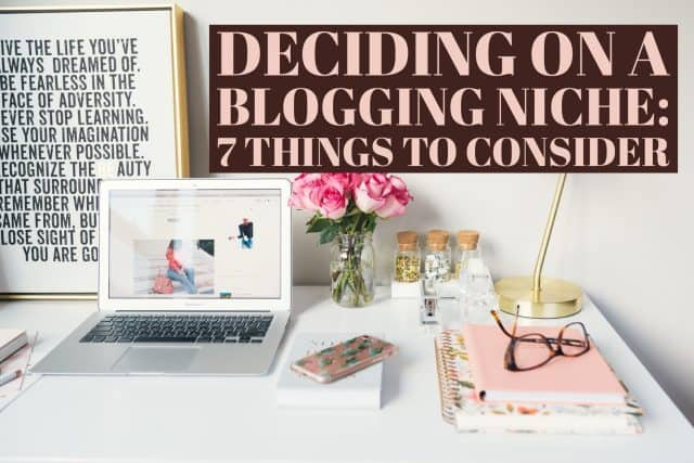 Deciding on a blogging Niche