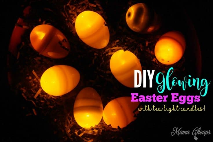 DIY Glowing Easter Eggs with Tea Light Candles