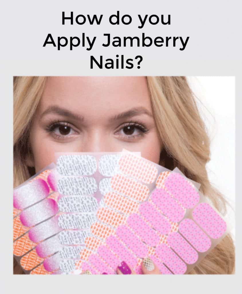 How do you Apply Jamberry Nails?